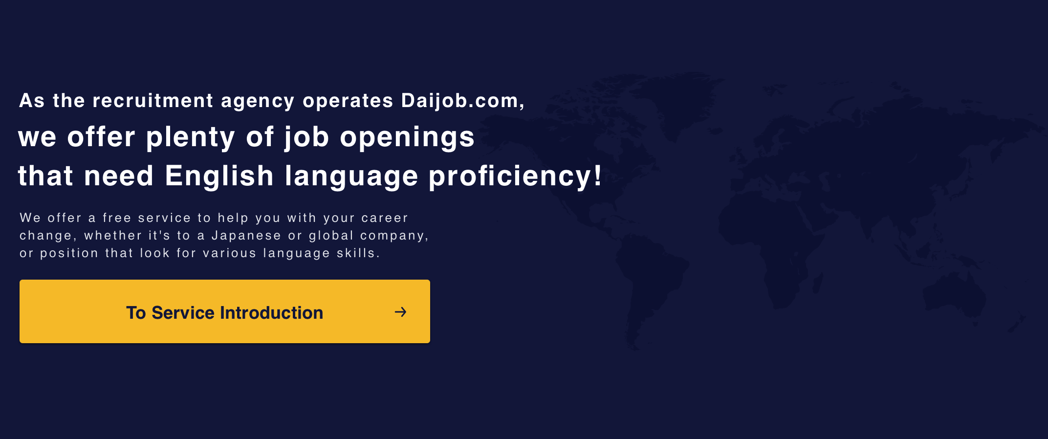 Opening of New Osaka Office in April 2019, thanks to your support! As the recruitment agency operates Daijob.com, we offer plenty of job openings that need English language proficiency!We offer a free service to help you with your career change, whether it's to a Japanese or global company, or position that look for various language skills.