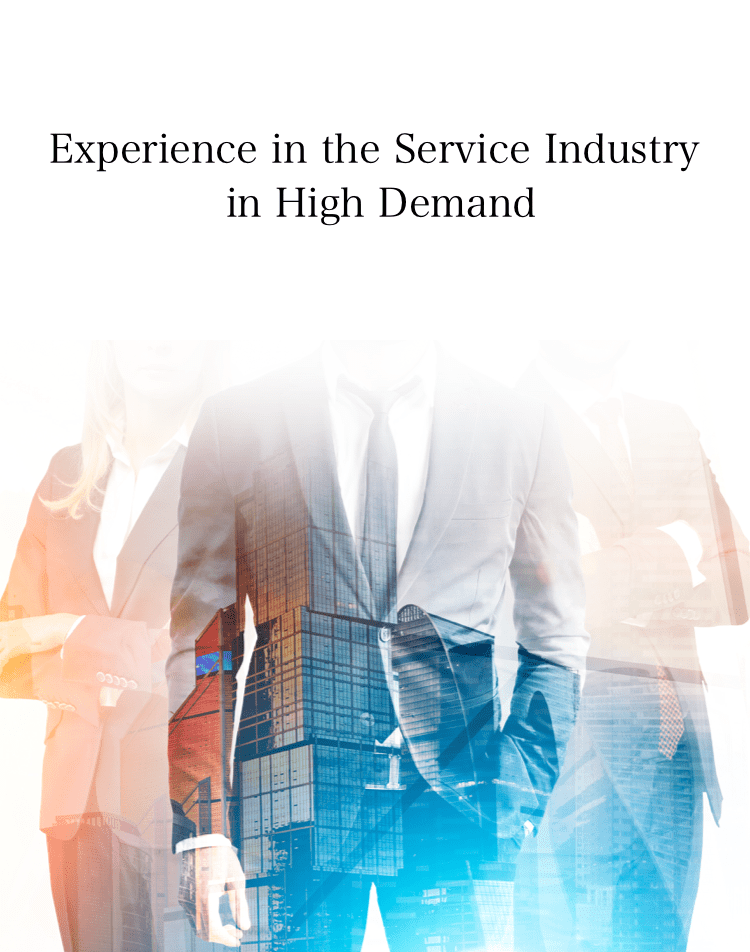 Experience in the Service Industry in High Demand